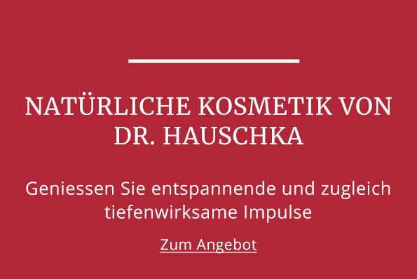Natürliche Kosmetik von Dr. Hauschka